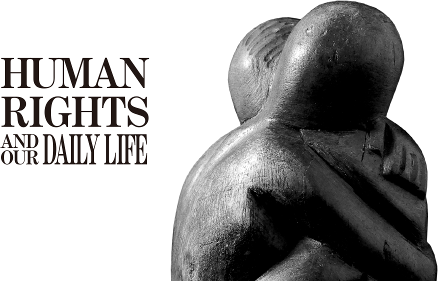 human rights and our daily life